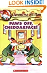Geronimo Stilton #6: Paws Off, Chedda...