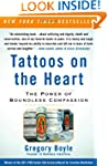Tattoos on the Heart: The Power of Bo...
