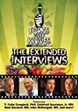 Forks Over Knives: Extended Interviews