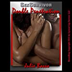 Sex Survivor: Double Penetration (A First Anal Sex Erotica Story) | Julie Bosso