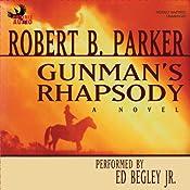 Gunman's Rhapsody | [Robert B. Parker]