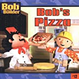 img - for Bob's Pizza (Bob the Builder (8x8)) book / textbook / text book