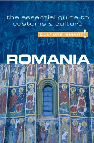 Romania - Culture Smart!: a quick guide to customs and etiquette