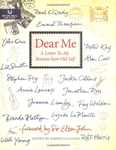 Dear Me: A Letter to My Sixteen-Year-Old Self