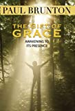img - for The Gift of Grace: Awakening to Its Presence book / textbook / text book
