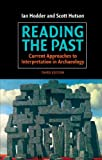 img - for Reading the Past: Current Approaches to Interpretation in Archaeology book / textbook / text book