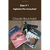 Duo #1 - Vigilante/The Consultantby Claude Bouchard