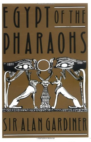 Egypt of the Pharaohs: An Introduction