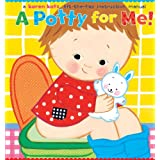 A Potty for Me! ~ Karen Katz