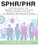 img - for PHR / SPHR Certification Study Guide Sample Questions, 900 Questions with Explanations, Professional in Human Resources Exam / Senior Professional in Human Resources Exam book / textbook / text book