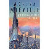 Perdido Street Stationby China Mieville