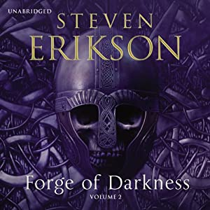 Forge of Darkness, Volume 2 | [Steven Erikson]