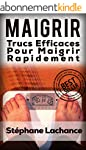 Maigrir: Trucs Efficaces Pour Maigrir...