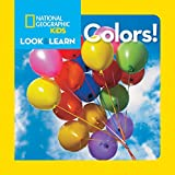 National Geographic Little Kids Look and Learn: Colors