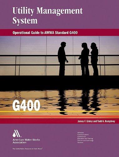Operational guide to AWWA standard G400