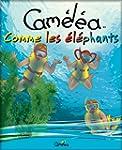 Livre pour enfants: Cam�l�a comme les...