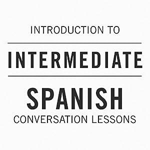 Intro to Intermediate Spanish Conversation Lessons Speech