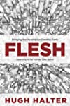 Flesh: Bringing the Incarnation Down...