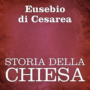 Storia della Chiesa [Church History] Audiobook