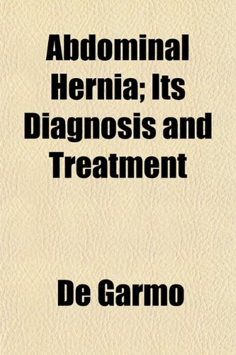 Abdominal Hernia; Its Diagnosis and Treatment