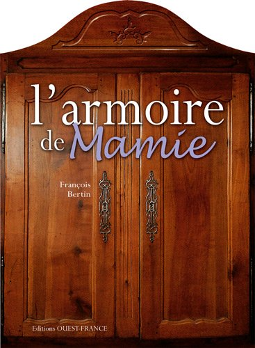 livre meilleures ventes l 39 armoire de mamie objets. Black Bedroom Furniture Sets. Home Design Ideas