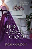 Her Reluctant Groom (Groom Series, BOOK 2)
