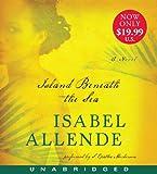 Island Beneath the Sea Low Price CD: A Novel