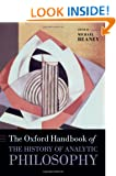 The Oxford Handbook of The History of Analytic Philosophy (Oxford Handbooks in Philosophy)