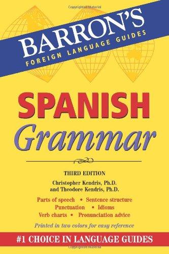 Spanish Grammar (Barron's Foreign Language Guides)