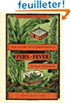 Fern Fever: The Story of Pteridomania