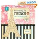 Doodling in French: How to Draw with Joie de Vivre