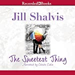 The Sweetest Thing | Jill Shalvis