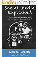 Social Media Explained: Untangling the World's Most Misunderstood Business Trend (English Edition)