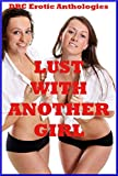 img - for Lust with Another Girl: Twenty First Lesbian Sex Erotica Stories book / textbook / text book