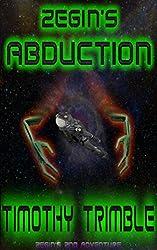 Zegin's Abduction (Zegin's Adventures Book 2) (English Edition)