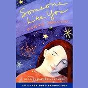 Someone Like You | [Sarah Dessen]