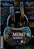 Mimi`s Krimis