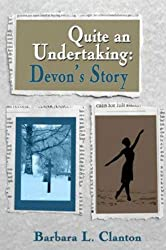 Quite An Undertaking: Devon's Story (English Edition)