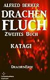 Katagi (Drachenfluch Zweites Buch) (DrachenErde – 6bändige Ausgabe) GÜNSTIG