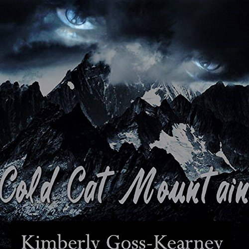Cold Cat Mountain: The Peak (Cold Cat Mountain Trilogy) PDF