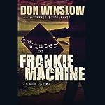 The Winter of Frankie Machine | Don Winslow