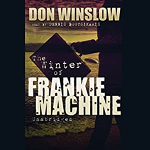 The Winter of Frankie Machine | [Don Winslow]