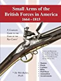 img - for Small Arms of the British Forces 1664-1815 book / textbook / text book