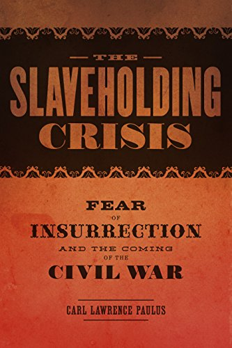 the-slaveholding-crisis-fear-of-insurrection-and-the-coming-of-the-civil-war-conflicting-worlds-new-