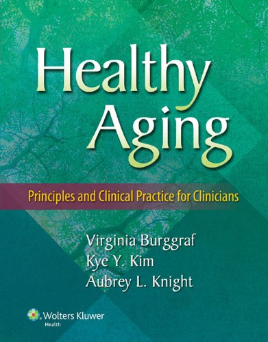Kye Y. Kim, Virginia Burggraf  Aubrey L. Knight - Healthy Aging