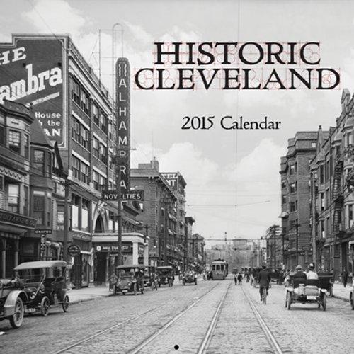 Historic Cleveland 2015 Calendar