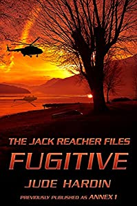 The Jack Reacher Files: Fugitive by Jude Hardin ebook deal