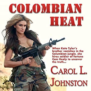 Colombian Heat | [Carol L. Johnston]