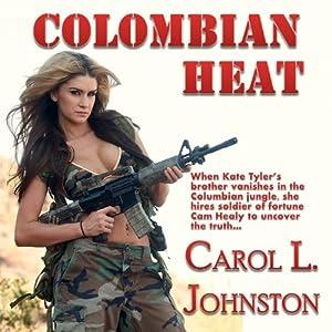 Colombian Heat Audiobook
