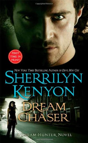 Dream Chaser (A Dream-Hunter Novel, Book 3)